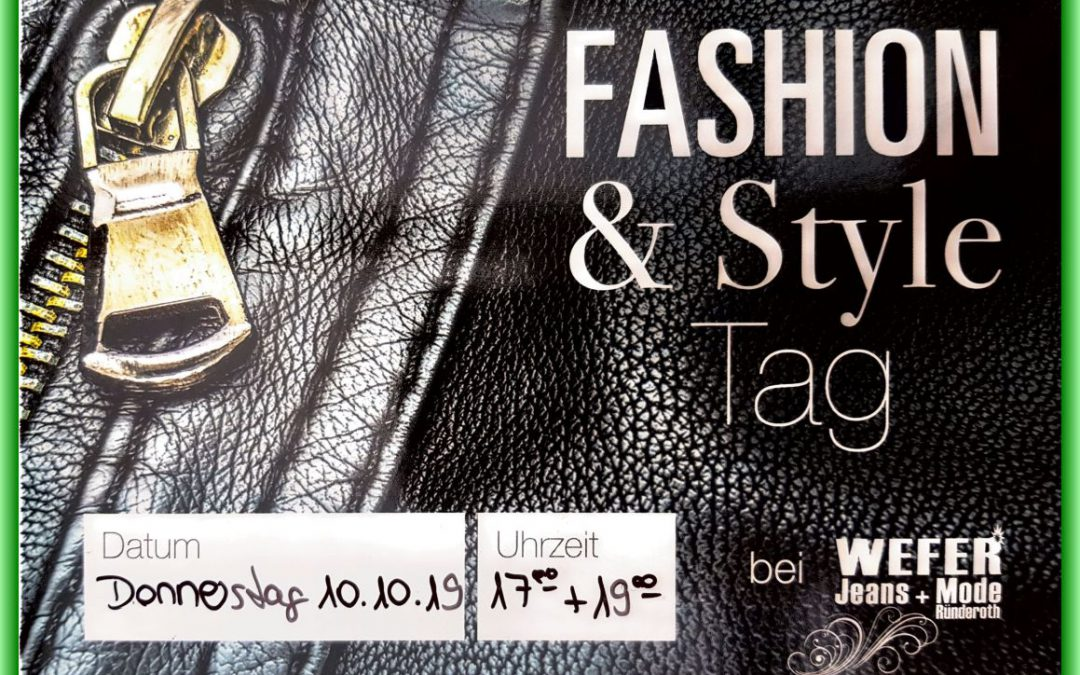 Fashion & Style Tag am Donnerstag 10.10.2019